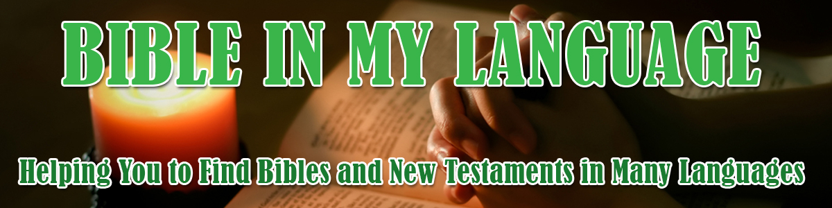 Helping you to find bibles and new testaments in many languages